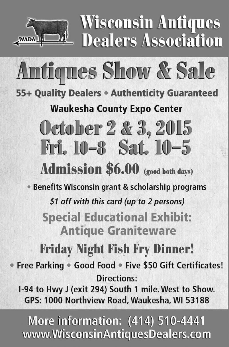 Wisconsin Antiques Dealers Association Show February 5 & 6, 2016