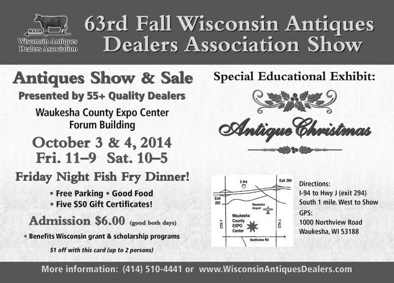 Wisconsin Antiques Dealers Association Show, October, 2014