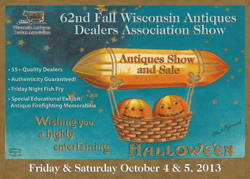 62nd Fall Wisconsin Antiques Dealers Association Show
